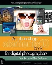 The Photoshop Elements 10 Book for Digital Photographers (Voices That Matter) B