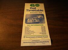 OCTOBER 1979 GO TRANSIT GOVERNMENT OF ONTARIO RAIL TIMETABLE
