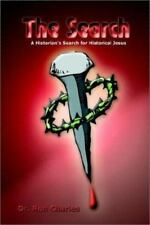 The Search: A Historian's Search for Historical Jesus (Hardback or Cased Book)