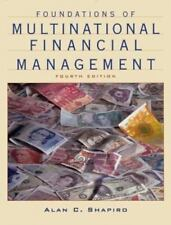 Foundations of Multinational Financial Management, 4th Edition