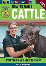 HOW TO RAISE CATTLE - FFA Book 4H 4-H Cows Calves Angus Hereford Farming Ranch @