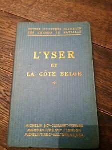 [Guide illustrés Michelin des champs de bataille] Yser et la côte belge 1920