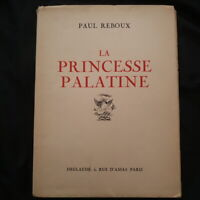 Paul Reboux: La princesse palatine EO illustré année 1932
