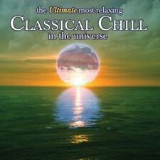 The Ultimate Most Relaxing Classical Chill In The Universe [2 CD] (Audio CD)