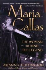 Maria Callas: The Woman Behind the Legend (Paperback or Softback)