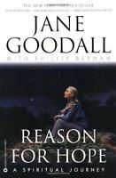 Reason for Hope: A Spiritual Journey by Jane Goodall, Phillip Berman