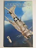 National Museum of Naval Aviation FOUNDATION magazine Vol 29 No.1 Spring 2008