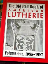 Big Red Book of American Lutherie Vols. 1 1985-1987