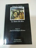 La Dama del Alba - Alejandro Casona - Edicion Catedra 2015 - 148 pags