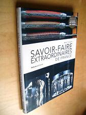 Tyckaert Savoir-Faire extraordinaires de France Christofle Lacanche Daum Selmer
