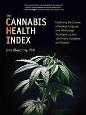 The Cannabis Health Index: Combining the Science of Medical Marijuana with Mindf