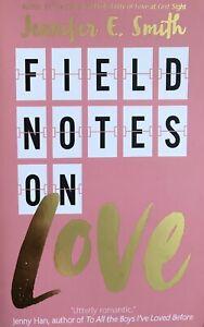 Field Notes on Love by Jennifer E. Smith Paperback Book (ce)