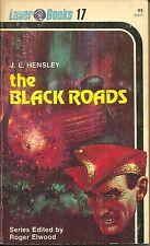 THE BLACK ROADS  J L Hensley - LASER BOOKS SCIENCE FICTION 17  - KELLY FREAS ART