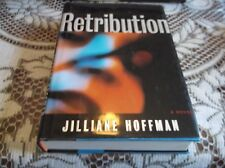 Retribution by Jilliane Hoffman (2004, Hardcover)