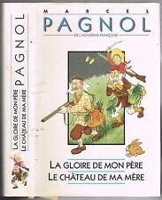La Gloire de mon Père et Le Château de ma Mère SOUVENIRS D'ENFANCE Marcel PAGNOL