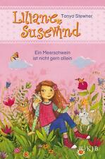 Liliane Susewind - Ein Meerschwein ist nicht gern allein von Tanya Stewner (Geb.