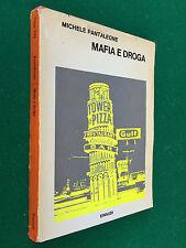 Michele PANTALEONE - MAFIA E DROGA , Einaudi Saggi 394 (1972) Libro Sicilia