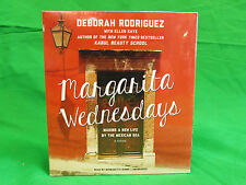 Margarita Wednesdays: Making a New Life by the Mexican Sea Deborah Rodriguez