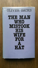 Oliver Sacks – The Man Who Mistook His Wife for a Hat (1st/1st UK 1985 hb w dw)