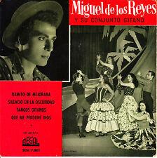 EP MIGUEL DE LOS REYES y SU CONJUNTO GITANO ramito de mejorana 45 SPAIN 1962