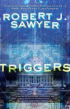 Triggers Robert J. Sawyer signed premium-size paperback