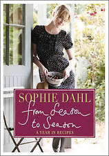 From Season to Season: A Year in Recipes, Sophie Dahl, New Book