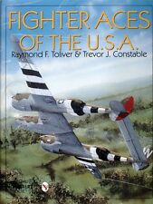 Book - Fighter Aces of the U.S.A. by Raymond F. Toliver and Trevor J. Constable