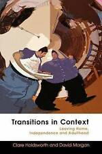 Transitions in Context: Leaving home, independence and adulthood-ExLibrary