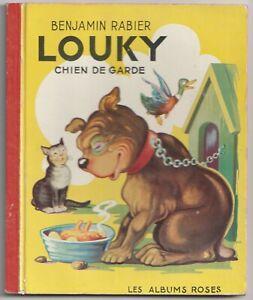 Louky chien de garde Benjamin Rabier 1954  Les Albums Roses