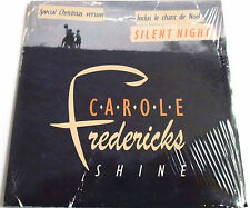 "CAROLE FREDERICKS  - CD SINGLE PROMO ""SHINE / SILENT NIGHT"" - NEUF SOUS BLISTER"