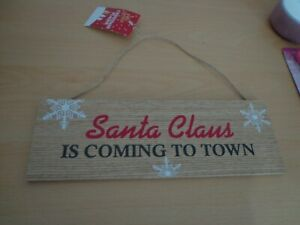 Christmas sign decoration Santa Claus is coming to town NEW with tags L@@K