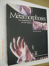 Henryk JUROWSKI Métamorphoses . La Marionnette au XXème Siècle