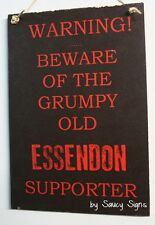 Grumpy Old Essendon  Bombers Fan Aussie Rules Footy Sign Wooden Bar Man Cave