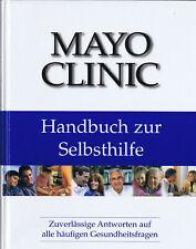 MAYO - Clinik Handbuch zur Selbsthilfe Antworten auf Gesundheitsfragen