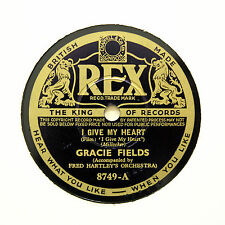 "GRACIE FIELDS ""I Give My Heart / She Fought Like A Tiger For 'Er Onour"" REX [78]"