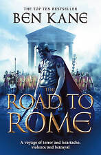 The Road to Rome by Ben Kane (Paperback, 2011)