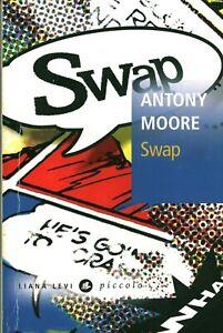 Livre Poche Swap Antony moore éditions Liana Lévi Piccolo 2010 book