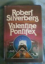 Valentine Pontifex by Robert Silverberg HCDJ Vintage 1983 BCE