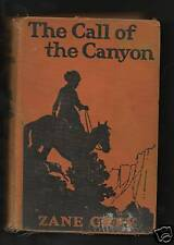 "Book-Zane Grey ""The Call Of The Canyon"" 1924"