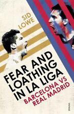 Fear et parano LA LIGA : Barcelone vs REAL MADRID par Lowe, Sid Livre de poche