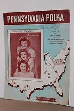 """Pennsylvania Polka-Sheet Music The Andrew Sisters From """"Give Out Sister"""" WH"""