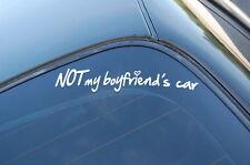 NOT MY BOYFRIENDS CAR Sticker Decal Vinyl JDM Euro Drift Lowered illest Fatlace