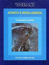 Jacques Cousteau = ISTINTO E INTELLIGENZA = Fabbri