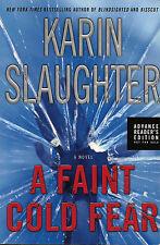 SIGNED! KARIN SLAUGHTER A Faint Cold Fear Sara Linton thriller NEW 2003 ARC