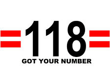 118 GOT YOUR NUMBER, Fancy dress, Stag, Hen night. * Iron On T-Shirt Transfer