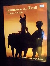 Llamas on the Trail a Packer's Guide Harmon Rubin Very Good Condition Paperback