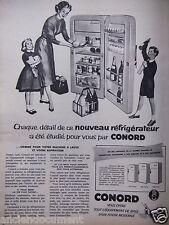 PUBLICITÉ 1958 CONORD RÉFRIGÉRATEUR ÉTUDIÉ POUR VOUS - ADVERTISING