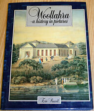 Woollahra (Sydney) A History In Pictures By Eric Russell