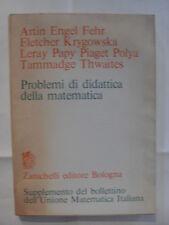 ARTIN ENGEL FEHR PROBLEMI DI DIDATTICA DELLA MATEMATICA ED.ZANICHELLI 1970