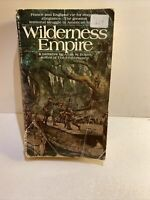 Wilderness Empire - Allan Eckert (1971, Paperback)